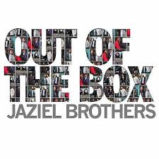 Jaziel Brothers, Out of the Box, download ,zip, zippyshare, fakaza, EP, datafilehost, album, R&B/Soul Songs, R&B/Soul, R&B/Soul Mix, R&B/Soul Music, R&B/Soul Classics, R&B, Soul
