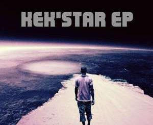Kekstar, Kek'star, download ,zip, zippyshare, fakaza, EP, datafilehost, album, Deep House Mix, Deep House, Deep House Music, Deep Tech, Afro Deep Tech, House Music