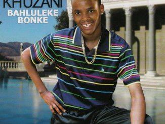 Khuzani, Bahluleke Bonke, download ,zip, zippyshare, fakaza, EP, datafilehost, album, Maskandi Songs, Maskandi, Maskandi Mix, Maskandi Music, Maskandi Classics