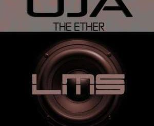 Oja, The Ether (Original Mix), mp3, download, datafilehost, fakaza, Afro House, Afro House 2019, Afro House Mix, Afro House Music, Afro Tech, House Music