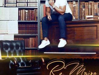 Prince Kaybee, Re Mmino, download ,zip, zippyshare, fakaza, EP, datafilehost, album, Afro House, Afro House 2019, Afro House Mix, Afro House Music, Afro Tech, House Music