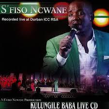 S'fiso Ncwane, Kulungile Baba Live, Kulungile Baba, download ,zip, zippyshare, fakaza, EP, datafilehost, album, Gospel Songs, Gospel, Gospel Music, Christian Music, Christian Songs