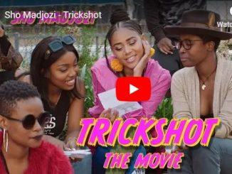 Sho Madjozi, Trickshot (Short Film), video, mp3, download, datafilehost, fakaza