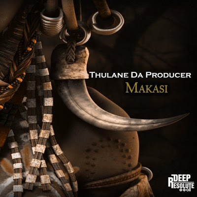 Thulane Da Producer, Makasi (Afro Mix), mp3, download, datafilehost, fakaza, Afro House, Afro House 2019, Afro House Mix, Afro House Music, Afro Tech, House Music