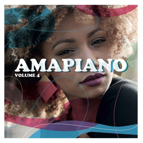VA, Amapiano Volume 4, download ,zip, zippyshare, fakaza, EP, datafilehost, album, Afro House, Afro House 2019, Afro House Mix, Afro House Music, Afro Tech, House Music, Amapiano, Amapiano Songs, Amapiano Music