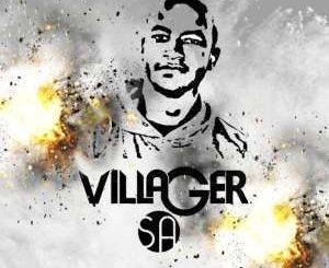 Villager SA, Kea Dhowa Le NgwanaWaka, King Salama, mp3, download, datafilehost, fakaza, Afro House, Afro House 2019, Afro House Mix, Afro House Music, Afro Tech, House Music