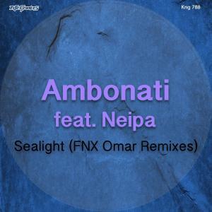 Ambonati, Neipa, Sealight (FNX Omar Remix), mp3, download, datafilehost, fakaza, Afro House, Afro House 2019, Afro House Mix, Afro House Music, Afro Tech, House Music