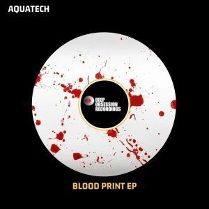 AquaTech, Blood Prints, download ,zip, zippyshare, fakaza, EP, datafilehost, album, Afro House, Afro House 2018, Afro House Mix, Afro House Music, Afro Tech, House Music