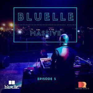 Bluelle, Massive Mix Episode 5, mp3, download, datafilehost, fakaza, Afro House, Afro House 2018, Afro House Mix, Afro House Music, Afro Tech, House Music