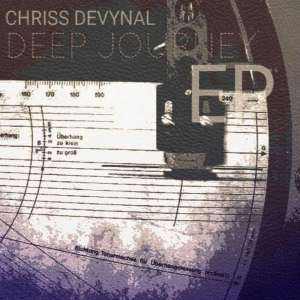 Chriss DeVynal, Deep Journey, download ,zip, zippyshare, fakaza, EP, datafilehost, album, Deep House Mix, Deep House, Deep House Music, Deep Tech, Afro Deep Tech, House Music