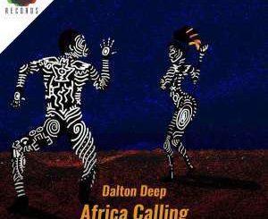Dalton Deep, Casandrah, Africa Calling, Deep House Mix, Deep House, Deep House Music, Deep Tech, Afro Deep Tech, House Music