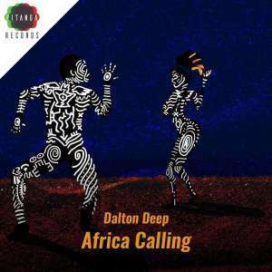 Dalton Deep, Casandrah, Africa Calling, Deep House Mix, Deep House, Deep House Music, Deep Tech, Afro Deep Tech, House Music