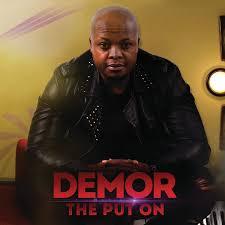 Demor, The Put On, download ,zip, zippyshare, fakaza, EP, datafilehost, album, Afro House, Afro House 2019, Afro House Mix, Afro House Music, Afro Tech, House Music