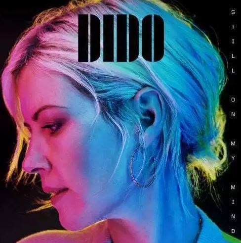 Dido, Still On My Mind, download ,zip, zippyshare, fakaza, EP, datafilehost, album, mp3, download, datafilehost, fakaza, R&B/Soul Songs, R&B/Soul, R&B/Soul Mix, R&B/Soul Music, R&B/Soul Classics, R&B, Soul