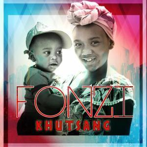 Fonzi, Khutsang, download ,zip, zippyshare, fakaza, EP, datafilehost, album, Afro House, Afro House 2018, Afro House Mix, Afro House Music, Afro Tech, House Music