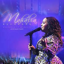 Mahalia Buchanan, Redeemed to Worship: Live at Soweto Theatre, Redeemed to Worship, Live at Soweto Theatre, download ,zip, zippyshare, fakaza, EP, datafilehost, album, Gospel Songs, Gospel, Gospel Music, Christian Music, Christian Songs