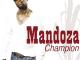 Mandoza, Champion, download ,zip, zippyshare, fakaza, EP, datafilehost, album, Hiphop, Hip hop music, Hip Hop Songs, Hip Hop Mix, Hip Hop, Rap, Rap Music
