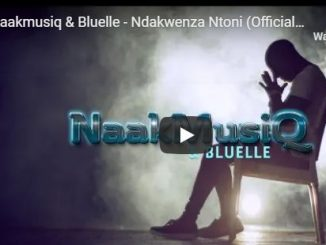 NaakMusiQ, Bluelle, Ndakwenza Ntoni, download ,zip, zippyshare, fakaza, EP, datafilehost, album, Afro House, Afro House 2019, Afro House Mix, Afro House Music, Afro Tech, House Music
