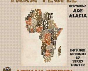 Para People, African Rebirth (Original), Ade Alafia, mp3, download, datafilehost, fakaza, Afro House, Afro House 2019, Afro House Mix, Afro House Music, Afro Tech, House Music