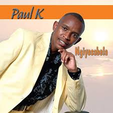Paul K, Ngiyosabela, download ,zip, zippyshare, fakaza, EP, datafilehost, album, Gospel Songs, Gospel, Gospel Music, Christian Music, Christian Songs
