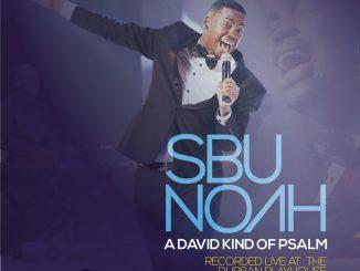 SbuNoah, A David Kind of Psalm (Live), download ,zip, zippyshare, fakaza, EP, datafilehost, album, Gospel Songs, Gospel, Gospel Music, Christian Music, Christian Songs