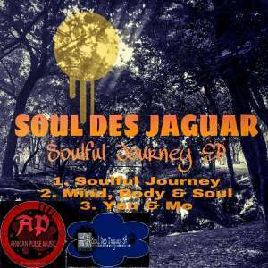 Soul Des Jaguar, Soulful Journey, download ,zip, zippyshare, fakaza, EP, datafilehost, album, Soulful House Mix, Soulful House, Soulful House Music, House Music