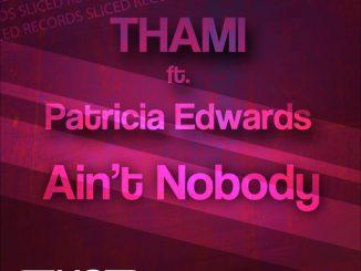 Thami, Ain't Nobody (Savero Remix), Patricia Edwards, Ain't Nobody, Savero, mp3, download, datafilehost, fakaza, Deep House Mix, Deep House, Deep House Music, Deep Tech, Afro Deep Tech, House Music