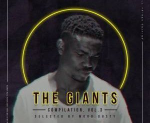 The Giants Compilation, Vol. 3, Selected By Mood Dusty (All Tribes Edition), download ,zip, zippyshare, fakaza, EP, datafilehost, album, Afro House, Afro House 2018, Afro House Mix, Afro House Music, Afro Tech, House Music, Deep House Mix, Deep House, Deep House Music, Deep Tech, Afro Deep Tech, House Music