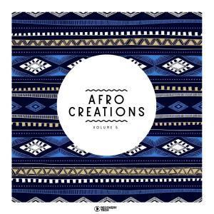 VA, Afro Creations, Vol. 5, download ,zip, zippyshare, fakaza, EP, datafilehost, album, Afro House, Afro House 2019, Afro House Mix, Afro House Music, Afro Tech, House Music