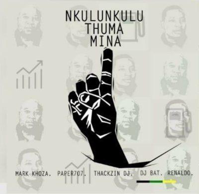 DOWNLOAD ANC – Nkulunkulu Thuma Mina Ft  Mark Khoza