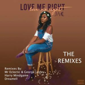 DOWNLOAD J A E – Love Me Right (Mr Eclectic & George Lesley