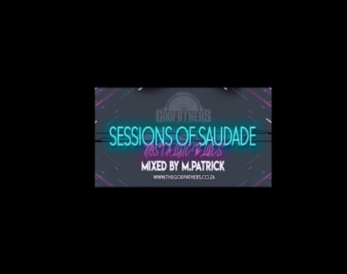 DOWNLOAD M Patrick – Sessions of Saudade (Nostalgic Blues