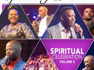 Spirit of Praise, Spiritual Celebration, Vol. 2, download ,zip, zippyshare, fakaza, EP, datafilehost, album, Gospel Songs, Gospel, Gospel Music, Christian Music, Christian Songs