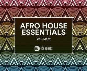 VA, Afro House Essentials, Vol. 07 ,zip, zippyshare, fakaza, EP, datafilehost, album, Afro House, Afro House 2019, Afro House Mix, Afro House Music, Afro Tech, House Music