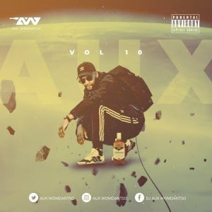 Aux WoMdantso, Vol.10, Gqom Mixtape, mp3, download, datafilehost, fakaza, Gqom Beats, Gqom Songs, Gqom Music, Gqom Mix, House Music