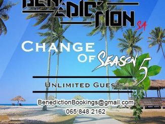 Benediction SA, Change Of Season 5, Unlimited Guest, mp3, download, datafilehost, fakaza, Afro House, Afro House 2019, Afro House Mix, Afro House Music, Afro Tech, House Music