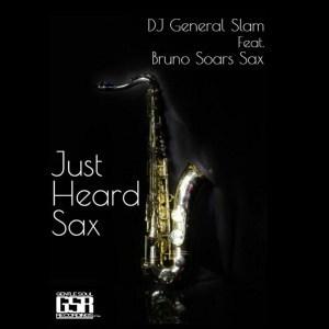 DJ General Slam, Just Heard Sax, C'buda m Revisit Remix, Bruno Soares Sax, mp3, download, datafilehost, fakaza, Afro House, Afro House 2019, Afro House Mix, Afro House Music, Afro Tech, House Music