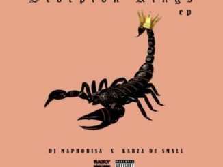 DJ Maphorisa, Kabza De Small, Scorpion Kings, download ,zip, zippyshare, fakaza, EP, datafilehost, album, Afro House, Afro House 2019, Afro House Mix, Afro House Music, Afro Tech, House Music, Amapiano, Amapiano 2019, Amapiano Mix, Amapiano Music