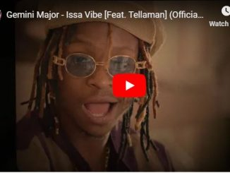 Gemini Major, Issa Vibe, Tellaman, Video, mp3, download, datafilehost, fakaza, Hiphop, Hip hop music, Hip Hop Songs, Hip Hop Mix, Hip Hop, Rap, Rap Music