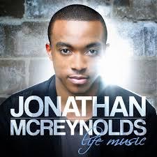 Jonathan McReynolds, Life Music, download ,zip, zippyshare, fakaza, EP, datafilehost, album, Gospel Songs, Gospel, Gospel Music, Christian Music, Christian Songs