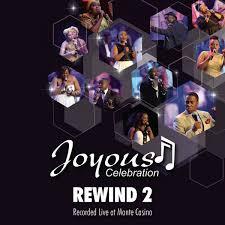 Joyous Celebration, Rewind 2 (Live At Monte Casino), download ,zip, zippyshare, fakaza, EP, datafilehost, album, Gospel Songs, Gospel, Gospel Music, Christian Music, Christian Songs