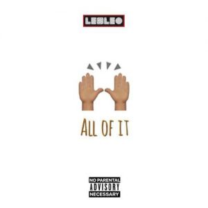 Lexleo,  All of it, mp3, download, datafilehost, fakaza, Hiphop, Hip hop music, Hip Hop Songs, Hip Hop Mix, Hip Hop, Rap, Rap Music
