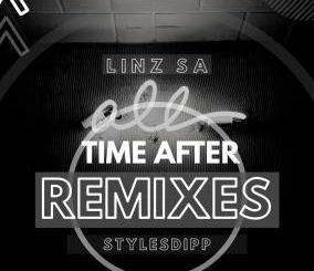 Linz SA, Stylesdipp, Time After Remixes m, Part 2, download ,zip, zippyshare, fakaza, EP, datafilehost, album, Deep House Mix, Deep House, Deep House Music, Deep Tech, Afro Deep Tech, House Music