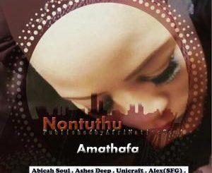 Nontuthu, Amathafa, download ,zip, zippyshare, fakaza, EP, datafilehost, album, Afro House, Afro House 2019, Afro House Mix, Afro House Music, Afro Tech, House Music