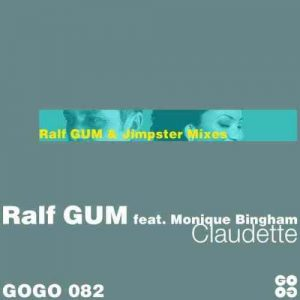 DOWNLOAD Ralf GUM, Monique Bingham, Jimpster – Claudette (Jimpster