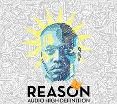 Reason, Audio High Definition, download ,zip, zippyshare, fakaza, EP, datafilehost, album, Hiphop, Hip hop music, Hip Hop Songs, Hip Hop Mix, Hip Hop, Rap, Rap Music