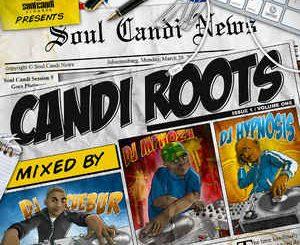 Soul Candi, Candi Roots, DJ Cuebur, DJ Mphoza, DJ Hypnosis, download ,zip, zippyshare, fakaza, EP, datafilehost, album, Afro House, Afro House 2019, Afro House Mix, Afro House Music, Afro Tech, House Music