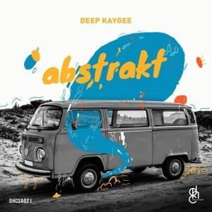 Deep KayGee, Abstrakt, download ,zip, zippyshare, fakaza, EP, datafilehost, album, Deep House Mix, Deep House, Deep House Music, Deep Tech, Afro Deep Tech, House Music