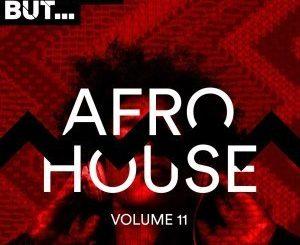VA, Nothing But… Afro House, Vol. 11, download ,zip, zippyshare, fakaza, EP, datafilehost, album, Afro House, Afro House 2019, Afro House Mix, Afro House Music, Afro Tech, House Music