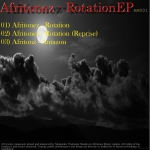 Afritonez, Rotation, download ,zip, zippyshare, fakaza, EP, datafilehost, album, Afro House, Afro House 2019, Afro House Mix, Afro House Music, Afro Tech, House Music